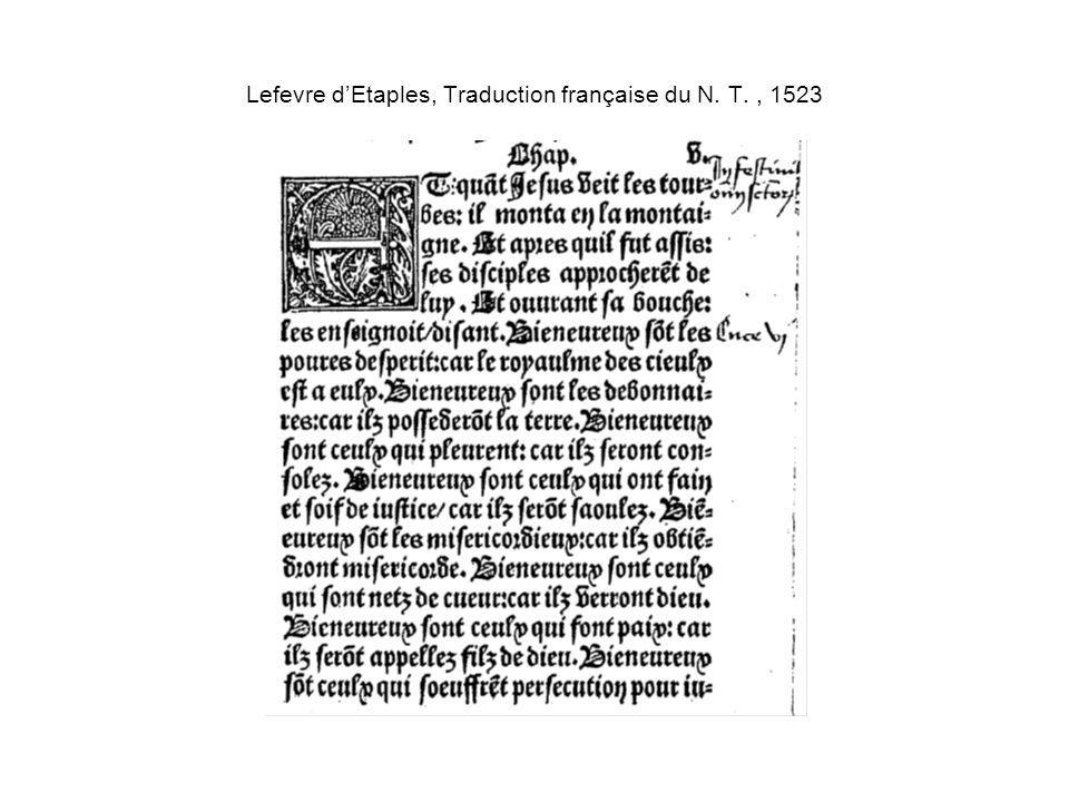 Lefevre d'Etaples, Traduction française du N. T. , 1523