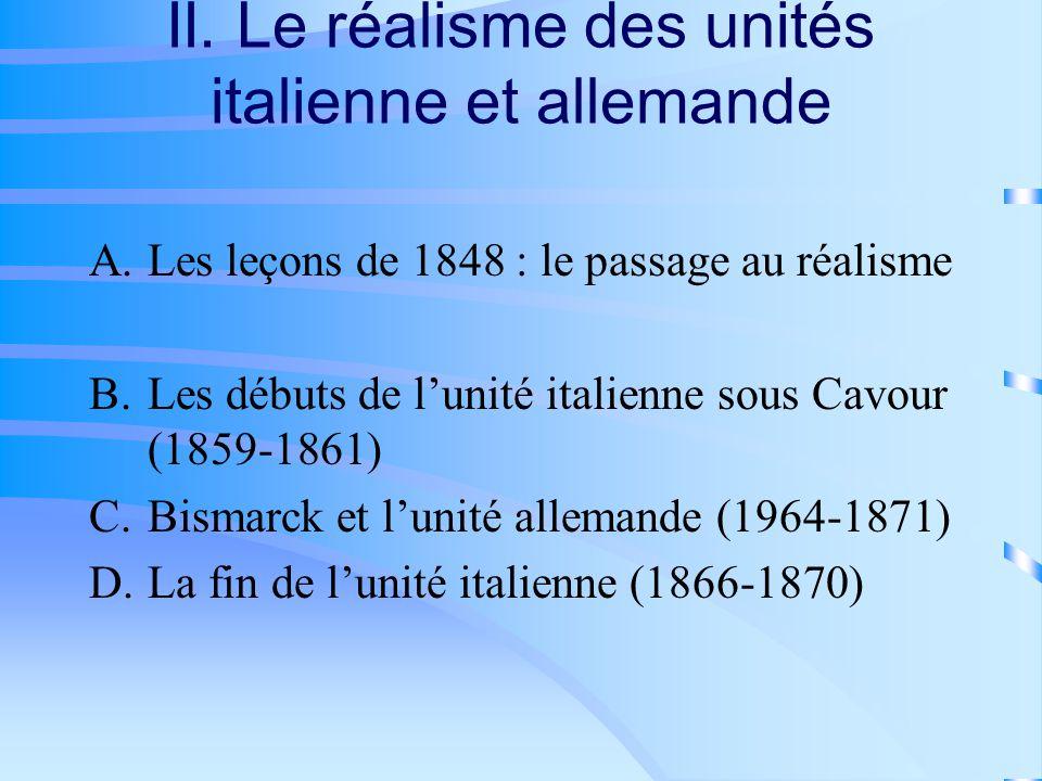 II. Le réalisme des unités italienne et allemande