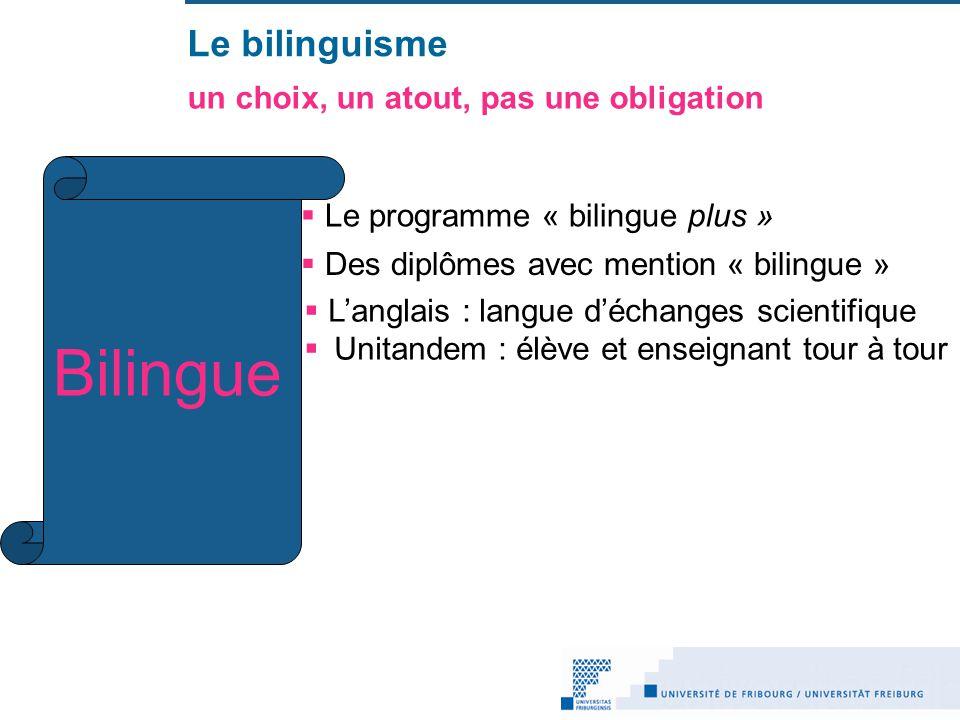 Bilingue Le bilinguisme un choix, un atout, pas une obligation