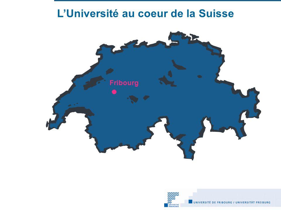 L'Université au coeur de la Suisse