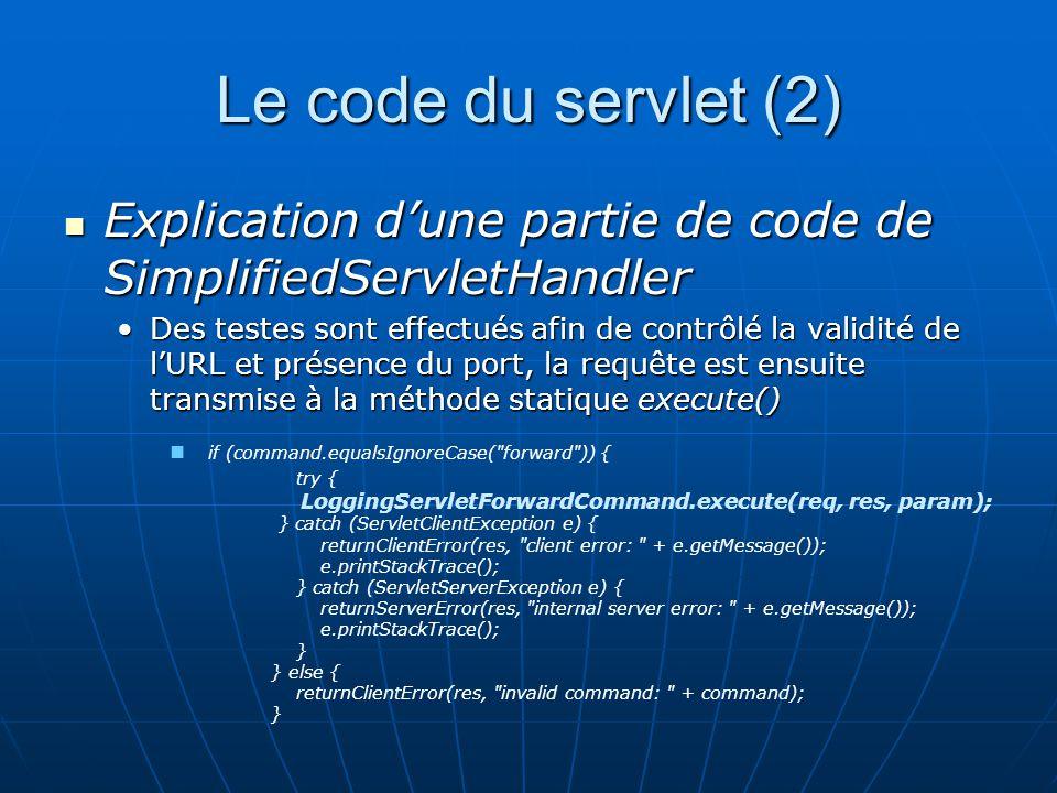 Le code du servlet (2) Explication d'une partie de code de SimplifiedServletHandler.