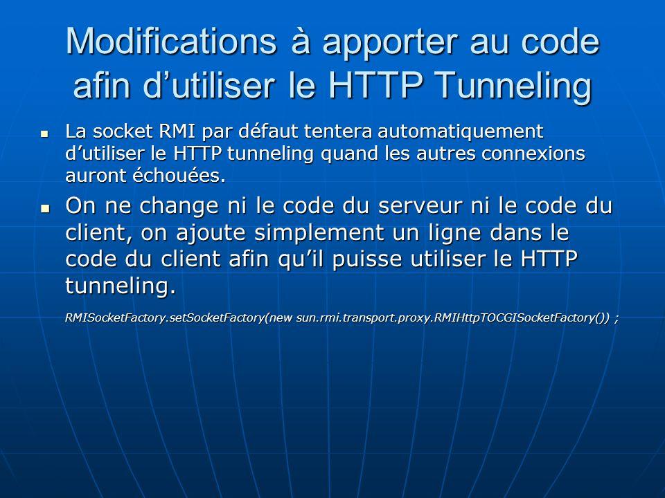 Modifications à apporter au code afin d'utiliser le HTTP Tunneling