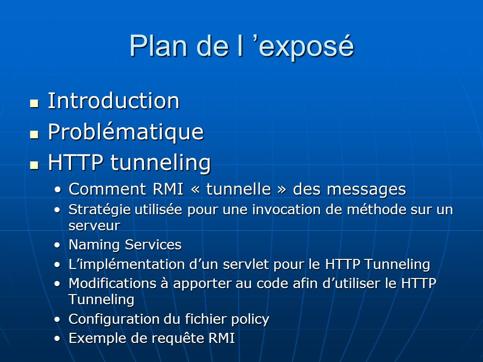 Plan de l 'exposé Introduction Problématique HTTP tunneling