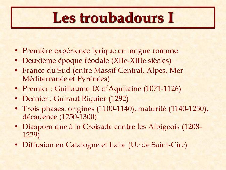 Les troubadours I Première expérience lyrique en langue romane