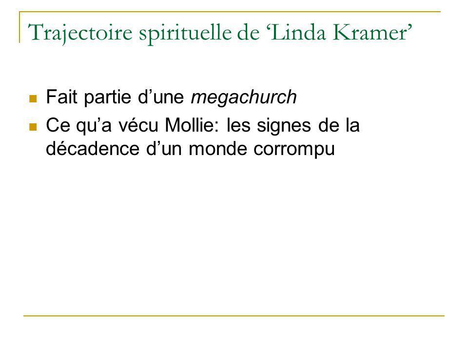 Trajectoire spirituelle de 'Linda Kramer'