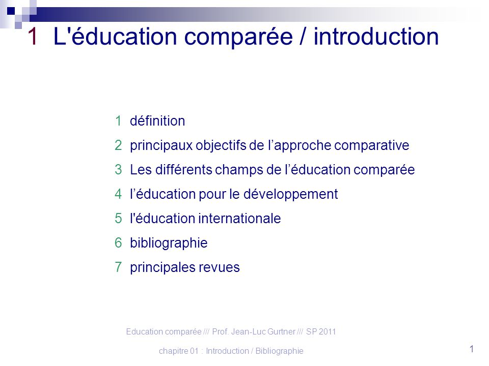 1 L éducation comparée / introduction