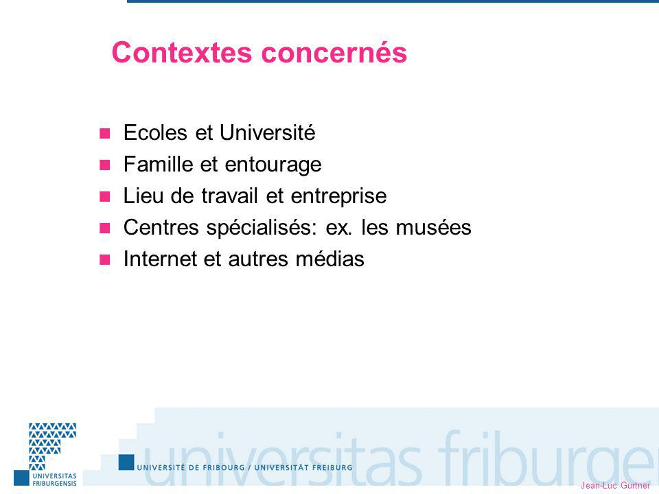 Contextes concernés Ecoles et Université Famille et entourage