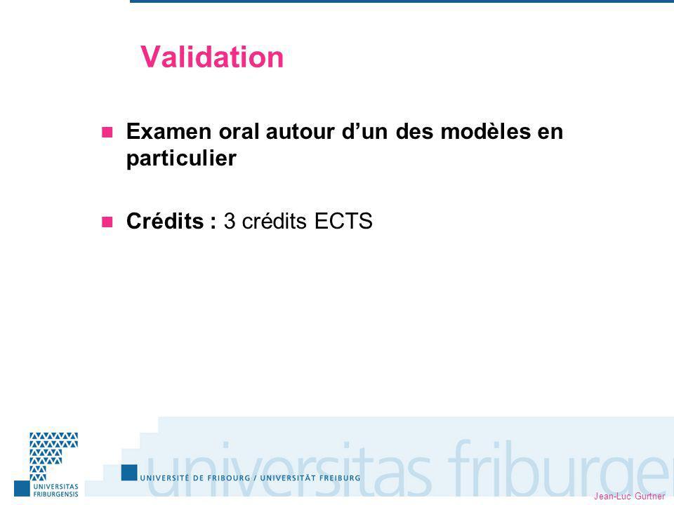 Validation Examen oral autour d'un des modèles en particulier