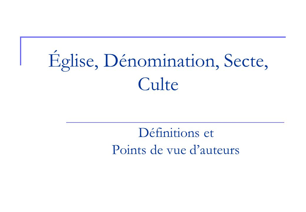 Église, Dénomination, Secte, Culte