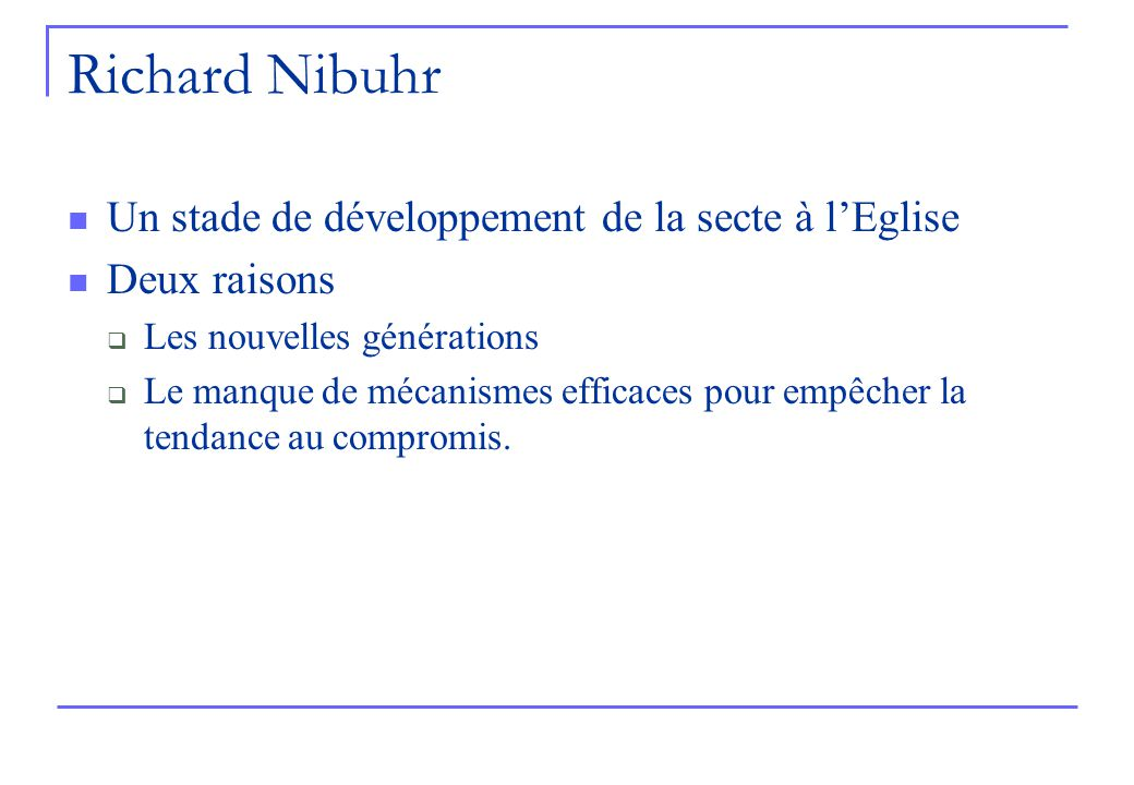 Richard Nibuhr Un stade de développement de la secte à l'Eglise