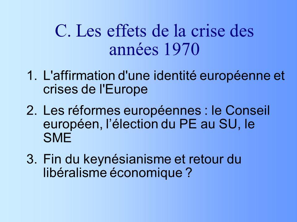 C. Les effets de la crise des années 1970