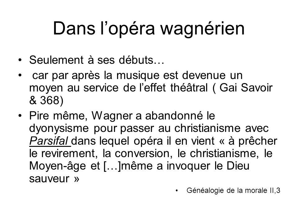 Dans l'opéra wagnérien