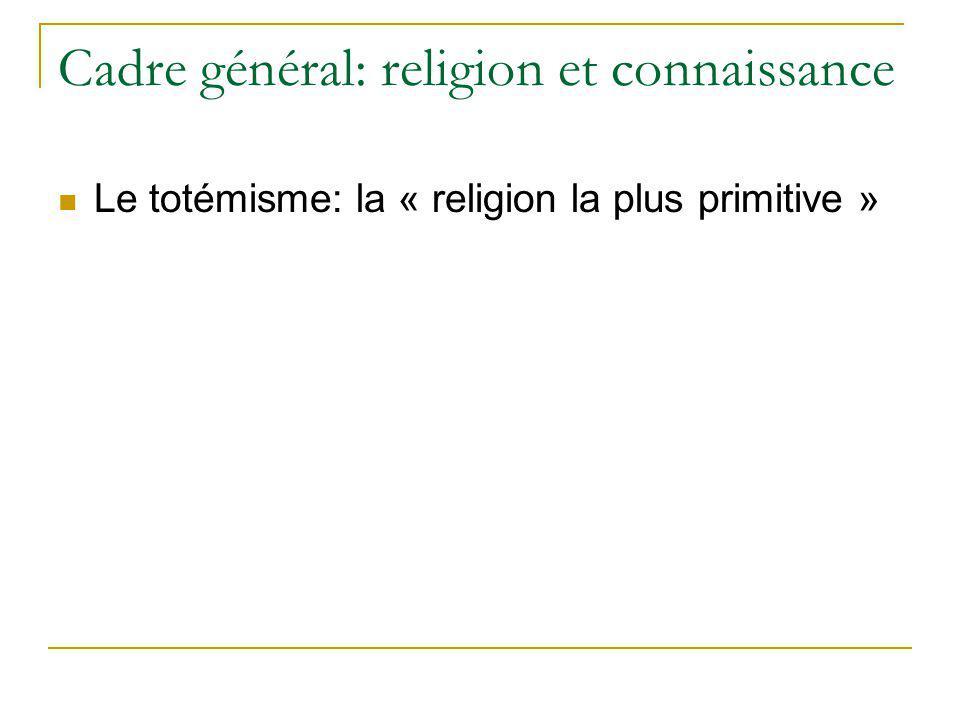 Cadre général: religion et connaissance