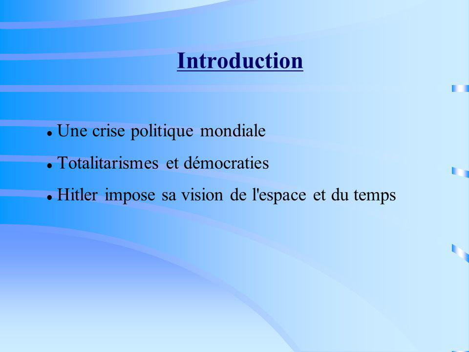 Introduction Une crise politique mondiale