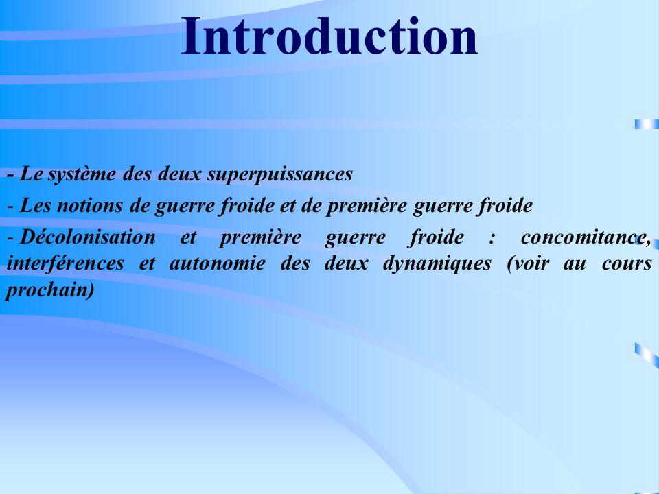 Introduction - Le système des deux superpuissances