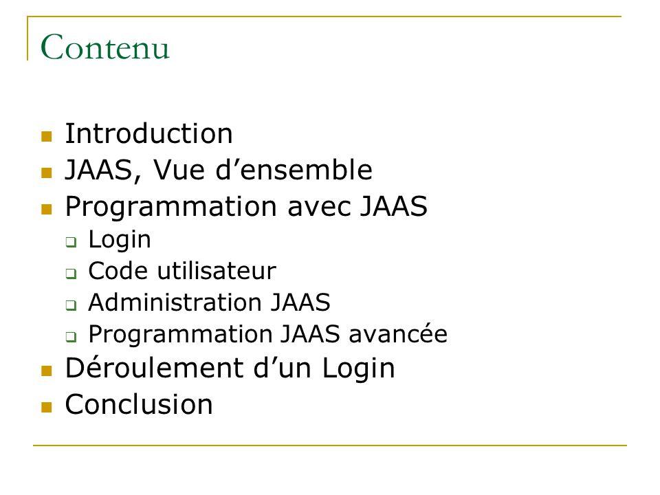 Contenu Introduction JAAS, Vue d'ensemble Programmation avec JAAS