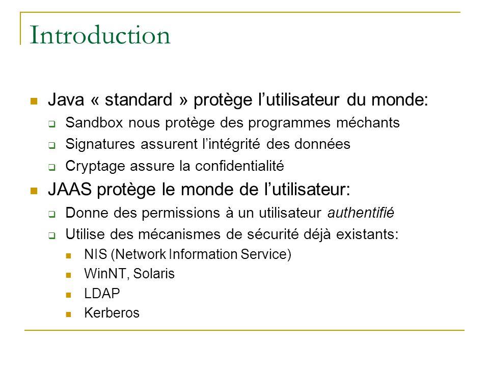 Introduction Java « standard » protège l'utilisateur du monde: