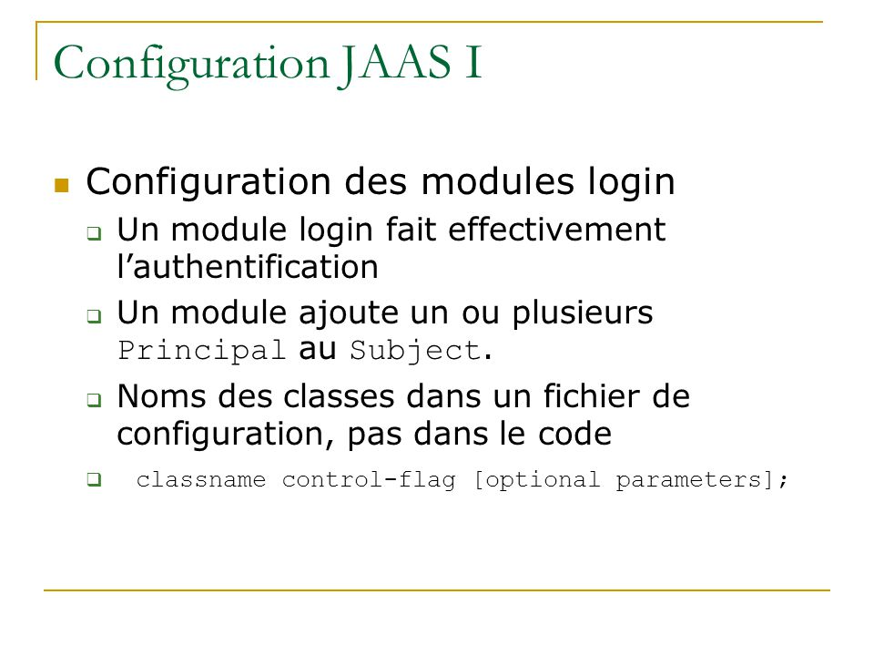 Configuration JAAS I Configuration des modules login