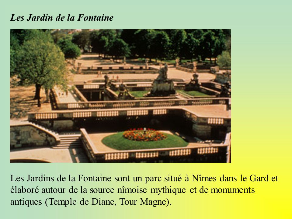 Les Jardin de la Fontaine