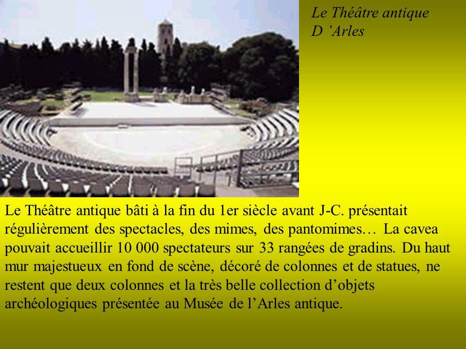 Le Théâtre antique D 'Arles