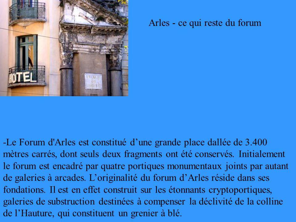 Arles - ce qui reste du forum