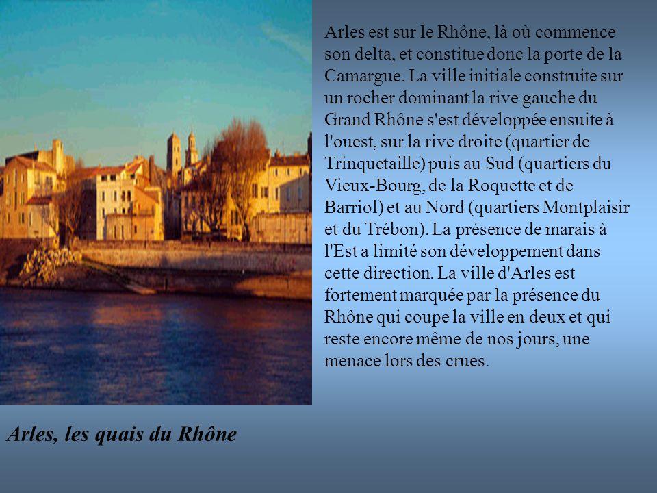 Arles, les quais du Rhône