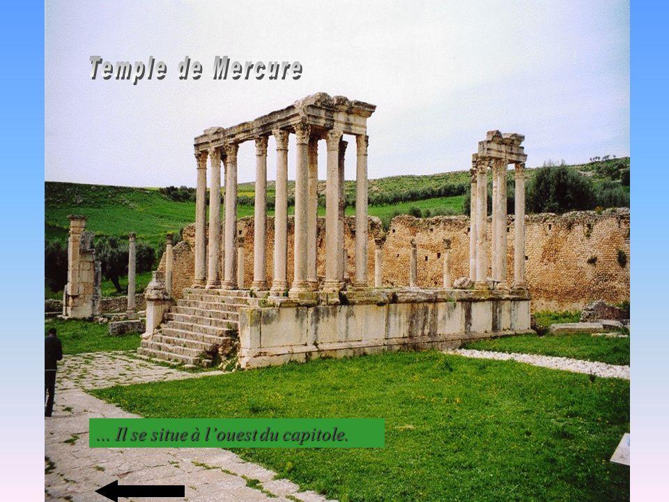 Temple de Mercure ... Il se situe à l'ouest du capitole.