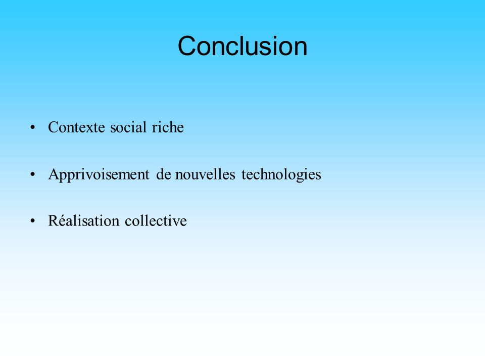 Conclusion Contexte social riche