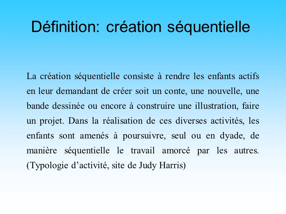 Définition: création séquentielle