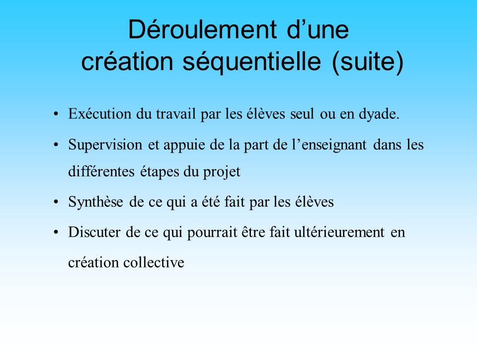 Déroulement d'une création séquentielle (suite)