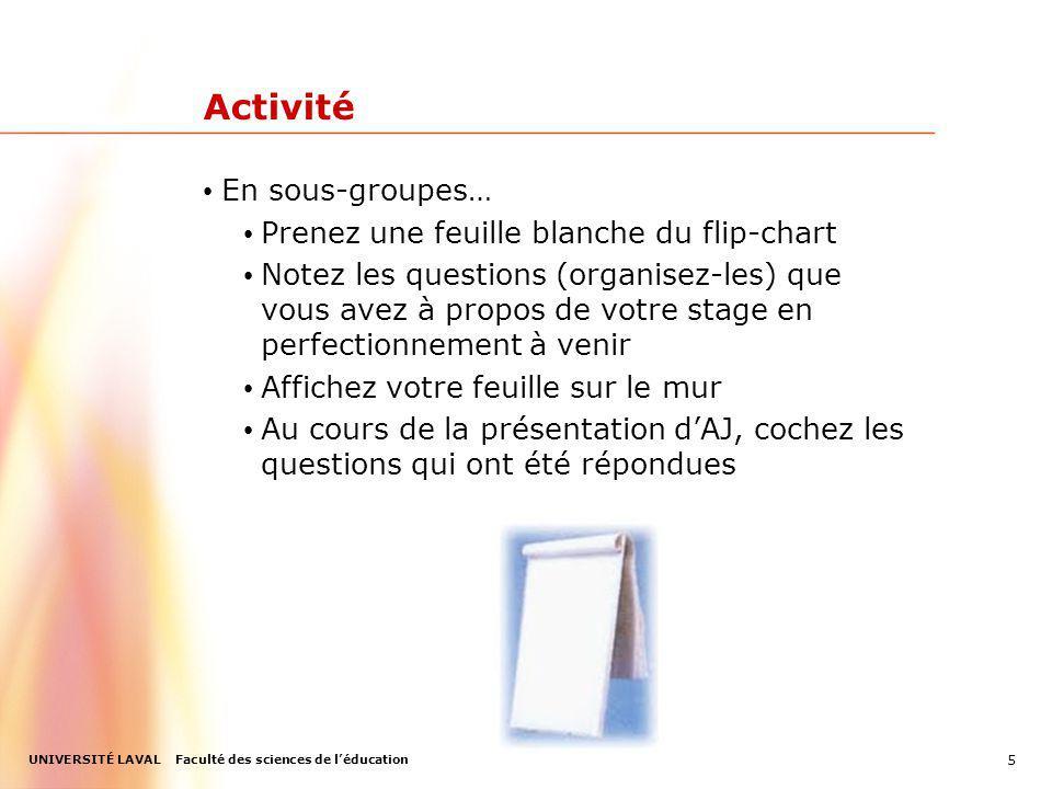 Activité En sous-groupes… Prenez une feuille blanche du flip-chart
