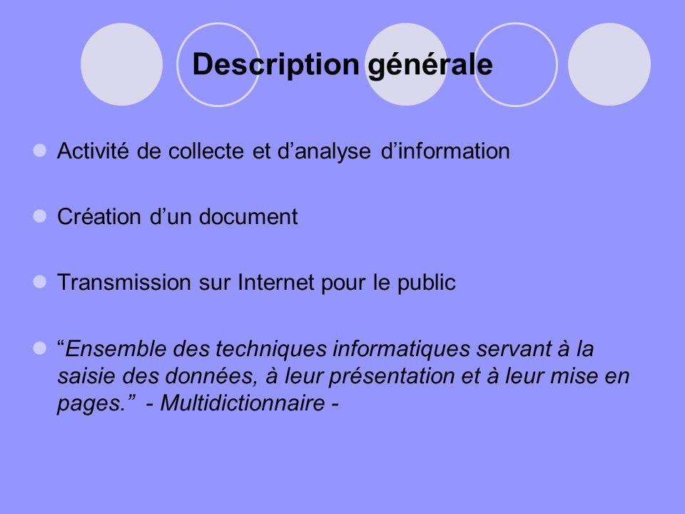 Description générale Activité de collecte et d'analyse d'information