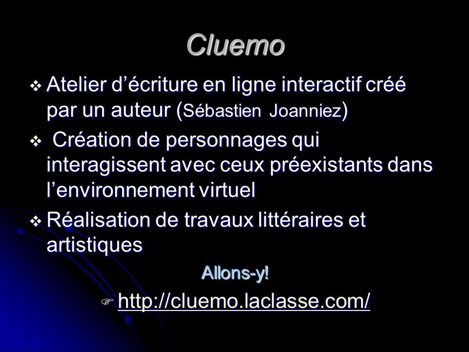 Cluemo Atelier d'écriture en ligne interactif créé par un auteur (Sébastien Joanniez)