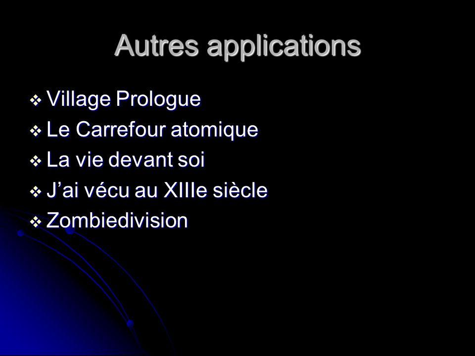 Autres applications Village Prologue Le Carrefour atomique