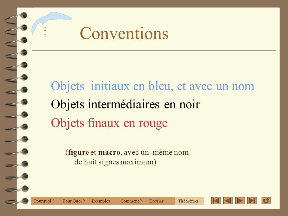 Conventions Objets initiaux en bleu, et avec un nom