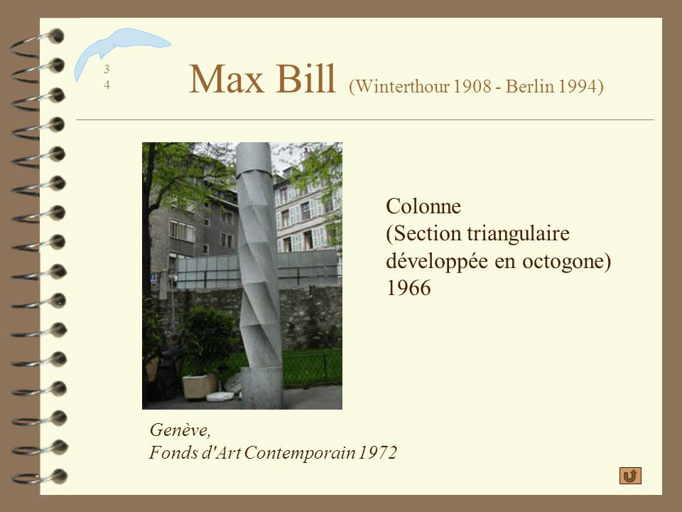 Max Bill (Winterthour 1908 - Berlin 1994)