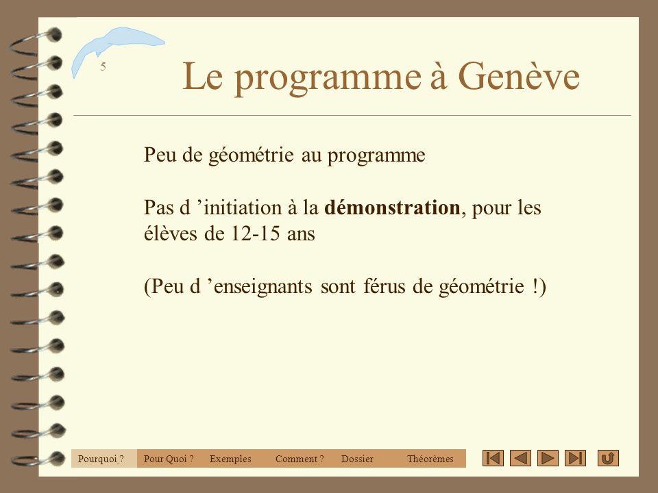 Le programme à Genève Peu de géométrie au programme