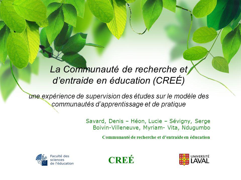 La Communauté de recherche et d'entraide en éducation (CREÉ) une expérience de supervision des études sur le modèle des communautés d'apprentissage et de pratique