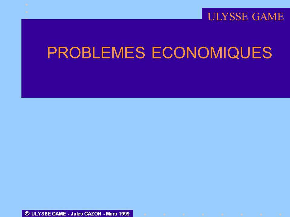 PROBLEMES ECONOMIQUES