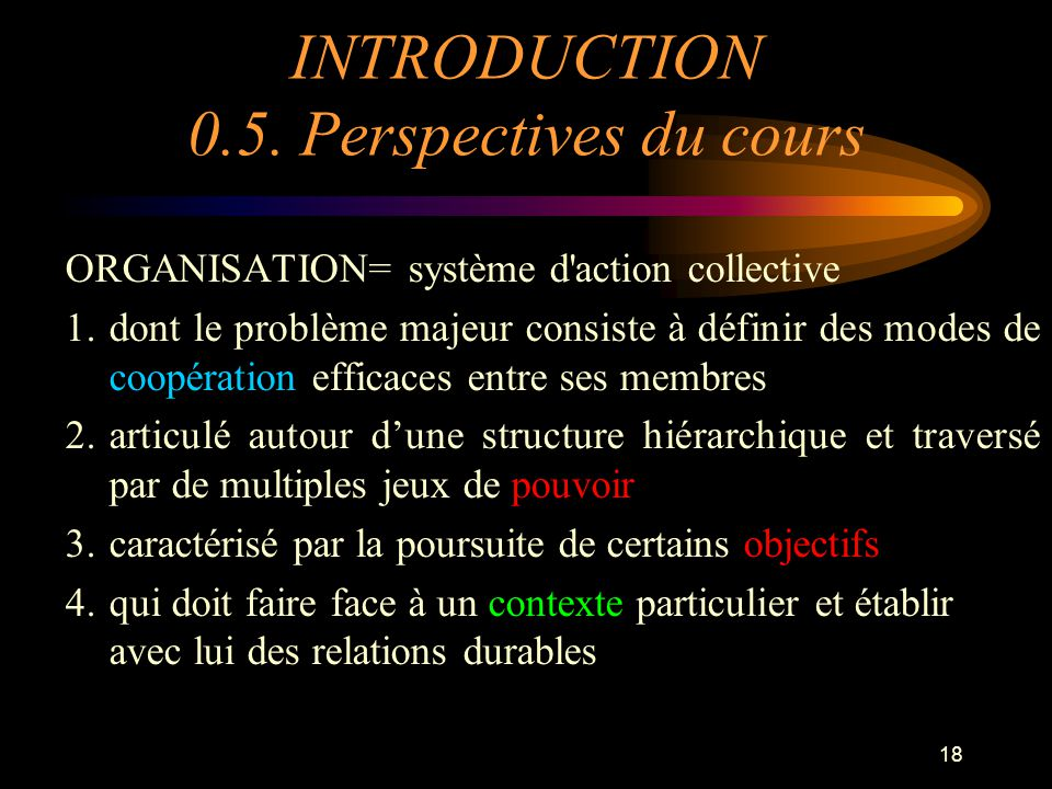 INTRODUCTION 0.5. Perspectives du cours