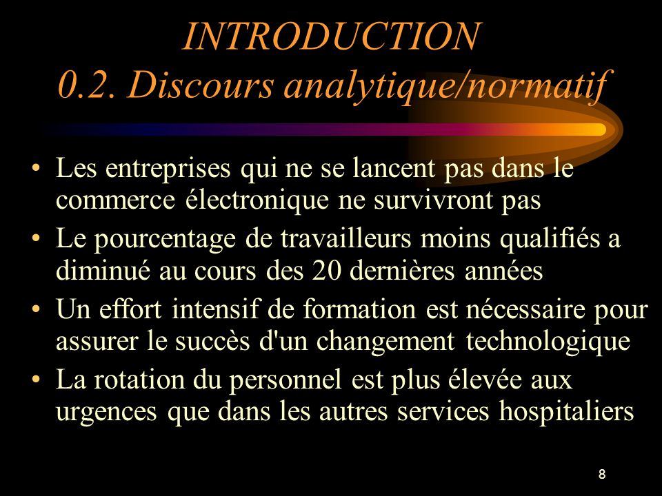 INTRODUCTION 0.2. Discours analytique/normatif