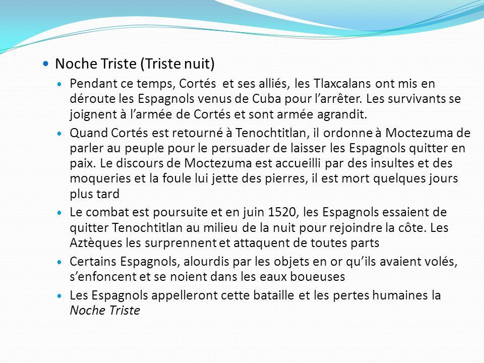 Noche Triste (Triste nuit)