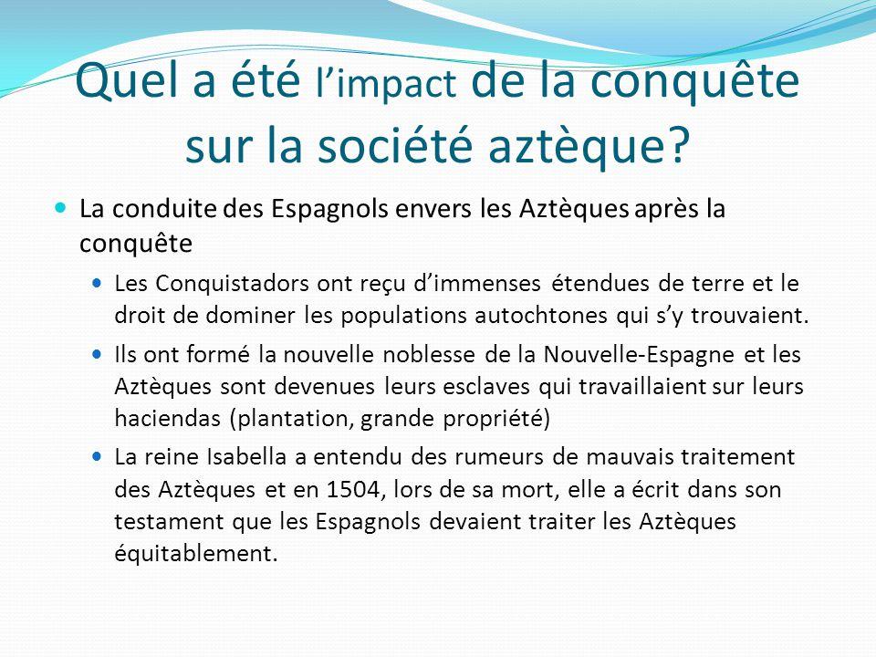 Quel a été l'impact de la conquête sur la société aztèque