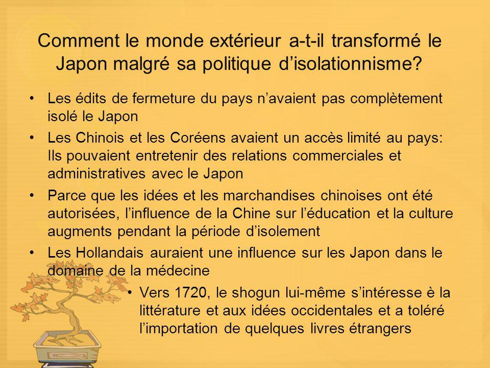 Comment le monde extérieur a-t-il transformé le Japon malgré sa politique d'isolationnisme