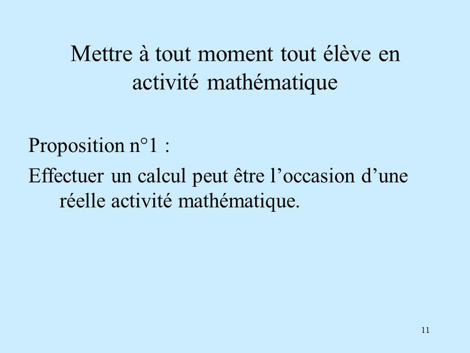 Mettre à tout moment tout élève en activité mathématique