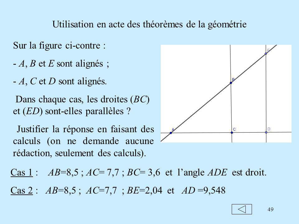 Utilisation en acte des théorèmes de la géométrie