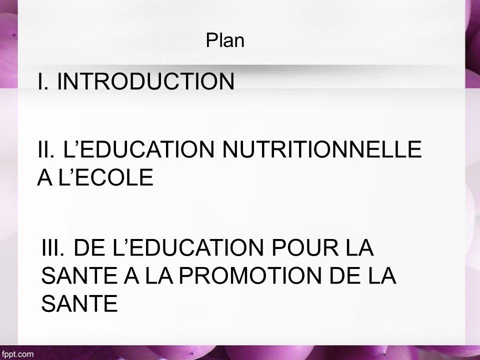 II. L'EDUCATION NUTRITIONNELLE A L'ECOLE