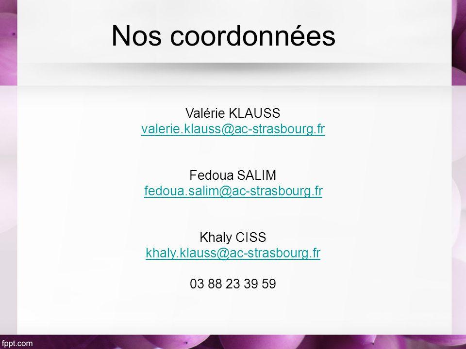 Nos coordonnées Valérie KLAUSS valerie.klauss@ac-strasbourg.fr