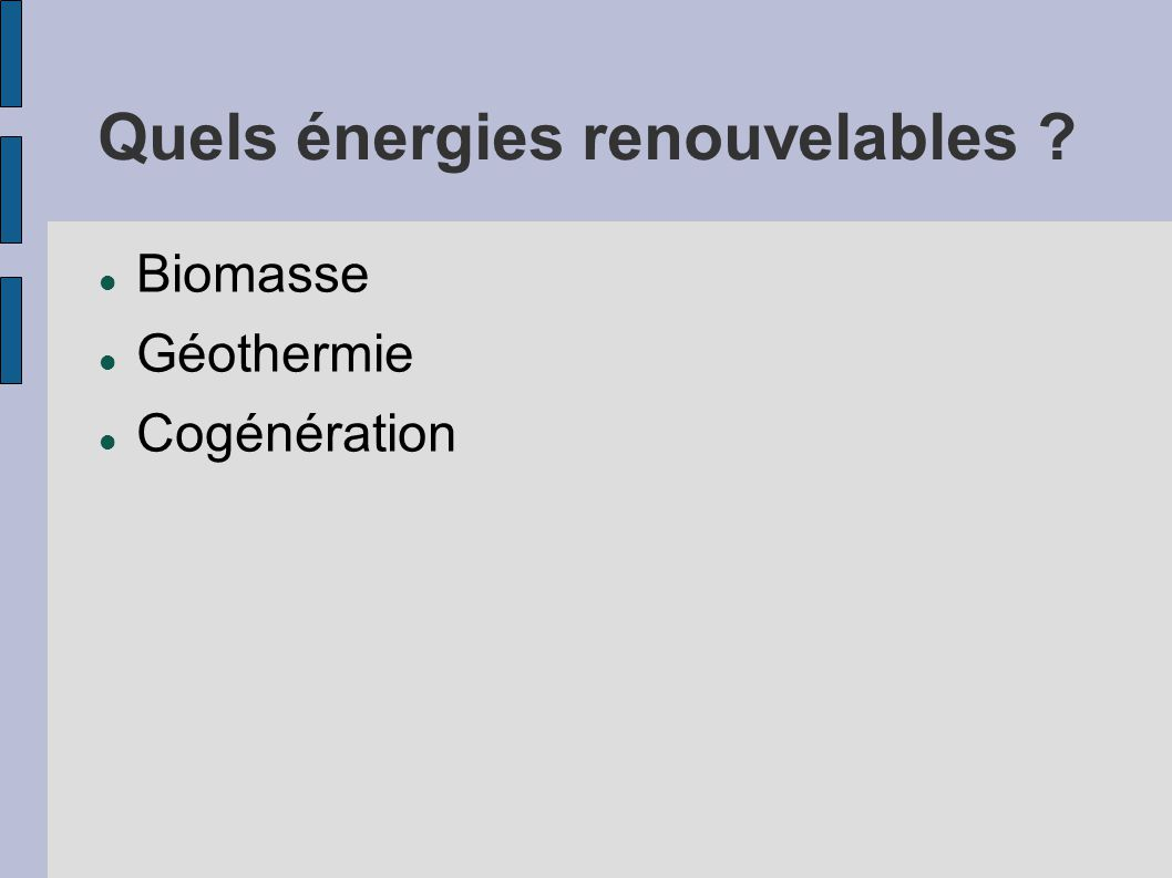 Quels énergies renouvelables