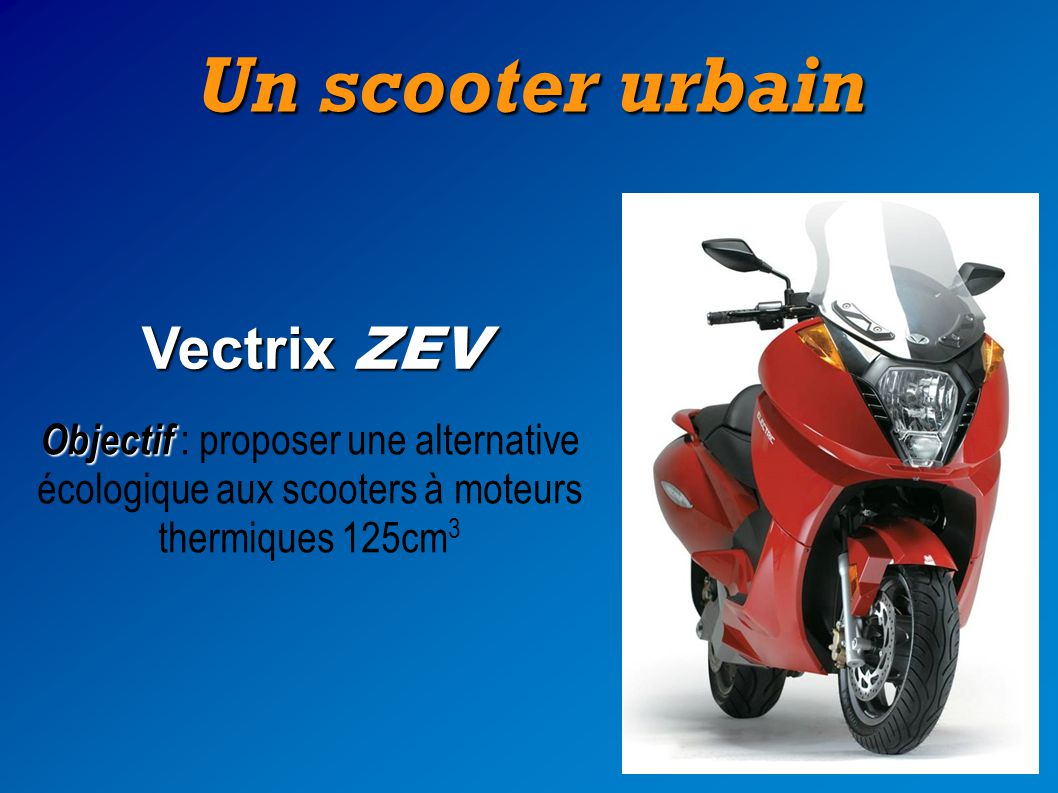 Un scooter urbain Vectrix ZEV